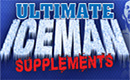 Ultimate Iceman Supplements